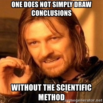 one-does-not-simply-draw-conclusions-without-the-scientific-method