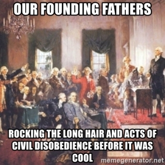 our-founding-fathers-rocking-the-long-hair-and-acts-of-civil-disobedience-before-it-was-cool